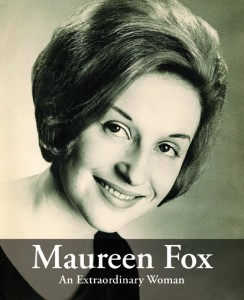 Maureen Fox - An Extraordinary Woman